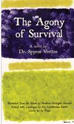 The Agony of Survival: A novel